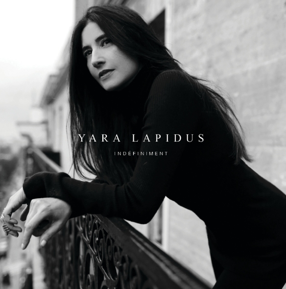 Yara Lapidus, Indéfiniment, nouvel album
